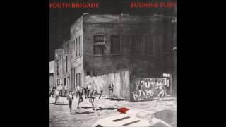 Youth Brigade [LA] - 04 - Sound & Fury - (HQ)