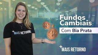 Fundos Cambiais – Descomplica #44