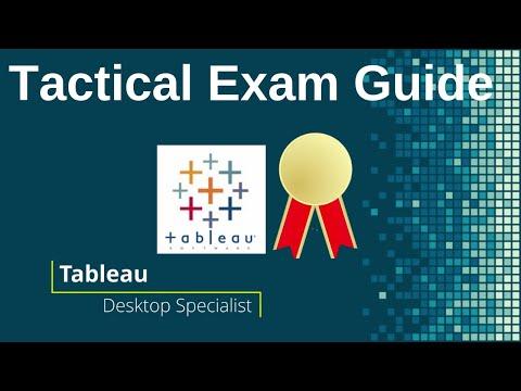 Tableau Desktop Specialist Certification Tactical Exam Guide + 3 ...