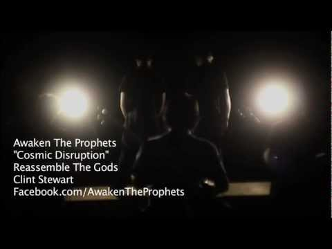 Awaken The Prophets - Cosmic Disruption