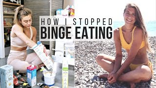 HOW I STOPPED BINGE EATING || THREE TOP TIPS