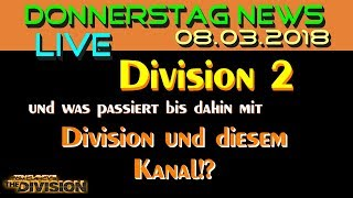 The Division 2 Deutsch   Division 2   Donnerstag News Live 08.03.2018   Update 1.8.1