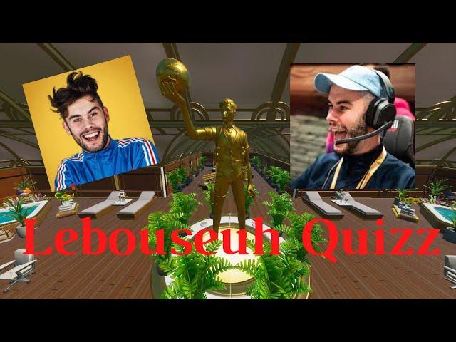 Lebouseuh Quizz