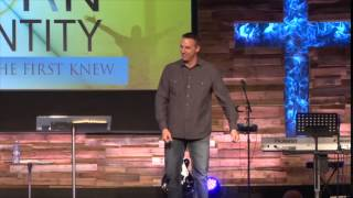 The Born Identity: The You He First Knew by Pastor Chad Everett
