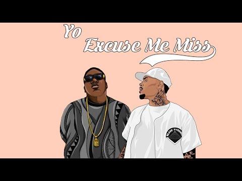 Chris Brown & Notorious B.I.G – Yo / Excuse Me Miss (Remix 2017)