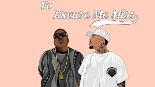 Chris Brown & Notorious B.I.G - Yo / Excuse Me Miss (Remix 2017)