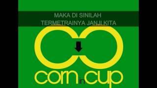 Corn in Cup -  Epilog Sahabat (Penghargaan) [Lirik Video]