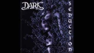 Dark - Broken Down