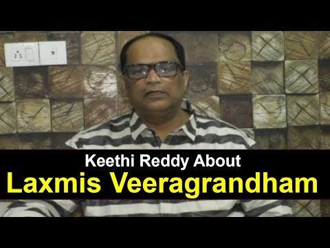 director-keethi-reddy-interview-about-laxmis-veeragrandham