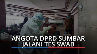 Giliran Anggota DPRD Sumbar dan Staf Dewan Jalani Tes Swab, Terpaksa Digelar saat Rapat Paripurna