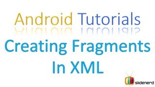 #105 Adding Fragments in XML: Android Application Development Tutorial [HD 1080p]