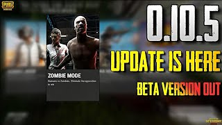 PUBG Mobile New Update 0.10.5 Beta Version Out | Season 5 ,Zombie Mode & Many More Things