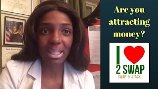 Are you attracting money?