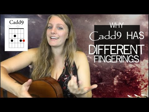 Why Cadd9 has so many different chord charts