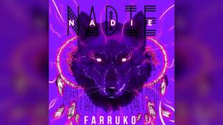 Farruko   Nadie (Audio Oficial)