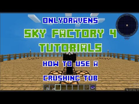 Minecraft - Sky Factory 4 - How To Use a Crushing Tub