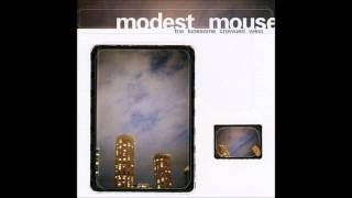 Modest Mouse - Jesus Christ Was An Only Child (Lyrics)
