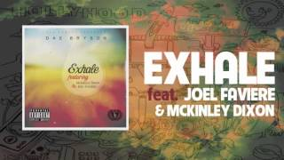 Dae Bryson - Exhale feat. Joel Faviere & Mckinley Dixon