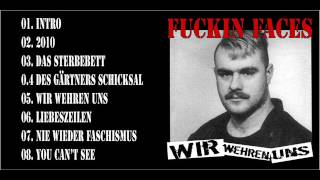 Fuckin Faces   Wir wehren uns   08 You cant see