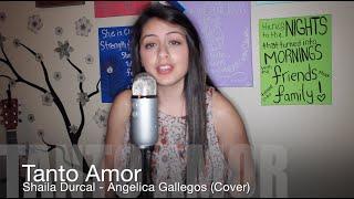 Tanto Amor - Shaila Durcal - Angelica Gallegos (Cover)
