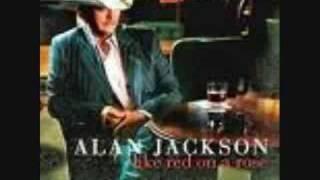 Alan Jackson- Everything I Love
