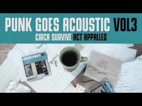 """Punk Goes Acoustic Vol. 3 - Circa Survive """"Act Appalled"""""""