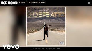Ace Hood - Ace Hood - Speaks (Interlude) (Audio)