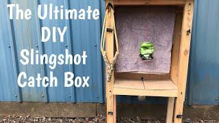 A DIY Slingshot/Catapult Catch Box