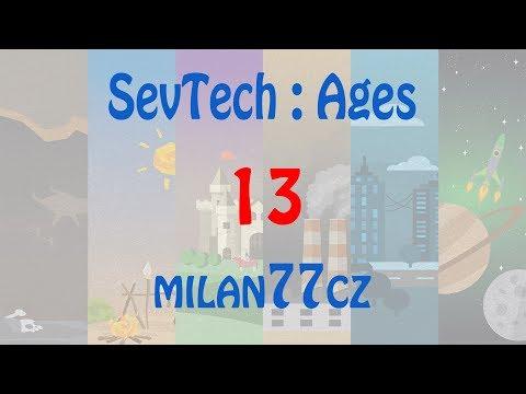 SevTech : Ages - E13 | Schematica a mechanická síla | AGE 1