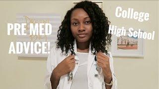 PRE MED ADVICE! | Preparing for Medical School in High School & College