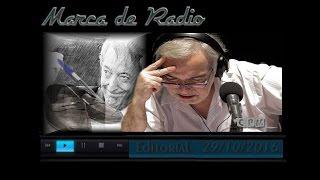 Eduardo Aliverti De Néstor A Mañana  Editorial 29 /10/ 2016 MdR