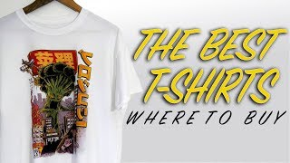 WHERE TO BUY THE BEST T-SHIRTS (AFFORDABLE STREETWEAR)