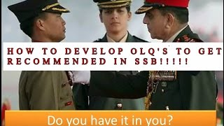 HOW TO DEVELOP OFFICER LIKE QUALITIES AND GET RECOMMENDED IN SSB INTERVIEW!!!