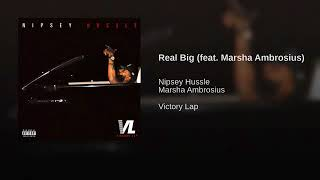 Nipsey Hussle feat  Marsha Ambrosius - Real Big