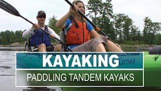 Paddle a Tandem Kayak | Paddling Tips and Skills for Beginners