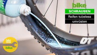 Tubeless-Umrüstung: Mountainbike-Reifen auf schlauchlos umbauen / Anleitung