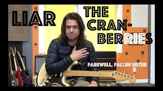 Guitar Lesson: How To Play Liar By The Cranberries