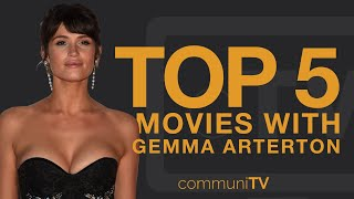 TOP 5: Gemma Arterton Movies