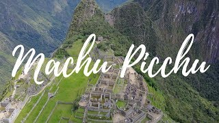 HOW TO GET TO MACHU PICCHU | Step by Step Guide