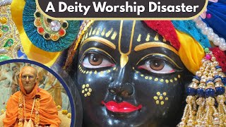 A Deity Worship Disaster