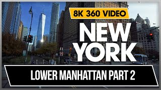 8K 360 VR Video Lower Manhattan Bull, Wall Street New York Downtow Manhattan 2018 USA NYC Part 2 4K