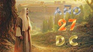 EL HOMBRE QUE VIAJÓ AL AÑO 27 D.C. Y CONOCIÓ A JESUCRISTO