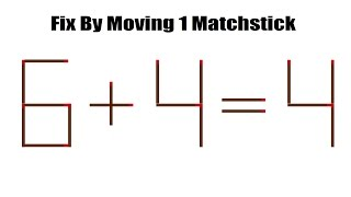Can You Solve The Viral Matchstick Puzzle 6 + 4 = 4