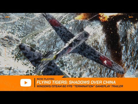 "Flying Tigers: Shadows Over China -- 4th of July ""Termination"" Gameplay Trailer @ 60 FPS thumbnail"