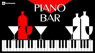 PIANO BAR - Best of Cafe Restaurant Sexy, Background Music, intrumental romantic love, Coffee Piano
