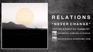 Relations - Never Change