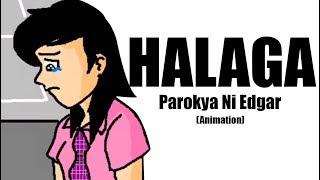 Halaga - Parokya ni Edgar[ANIMATION]
