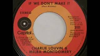 "Charlie Louvin & Melba Montgomery ""If We Don't Make It"""