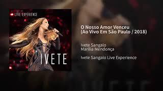 Ivete Sangalo é Marília Mendonça O Nosso Amor Venceu