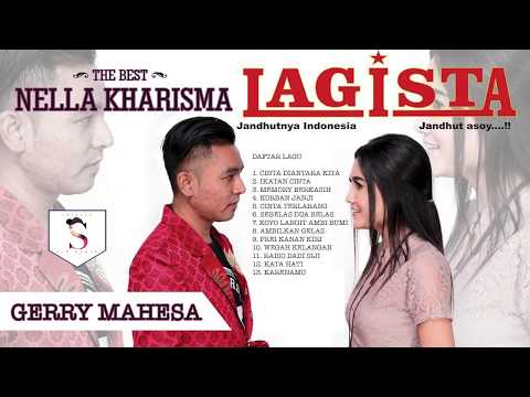 , title : 'BEST NELLA KARISMA FEAT GERRY MAHESA LAGISTA DUET TERBAIK 2019 FULL'